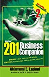 201 BUSINESS COMPANION 2: Daily Business Tips, Advices, Quotes, Ideas with no Side Effects. Strictly for Millionaires