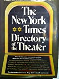 The New York Times Directory of the Theater, , 0812903641