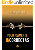 Políticamente Incorrectas (Spanish Edition)