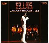 Elvis Presley: The Wonder Of You - Recorded Live in Las Vegas, August 13, 1970