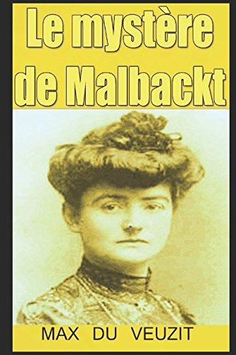 Le mystere de Malbackt  [DU VEUZIT, MAX] (Tapa Blanda)
