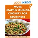 More Healthy Quinoa Cookery for Beginners (Food Matters)