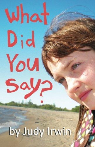 Read Online What Did You Say? pdf epub
