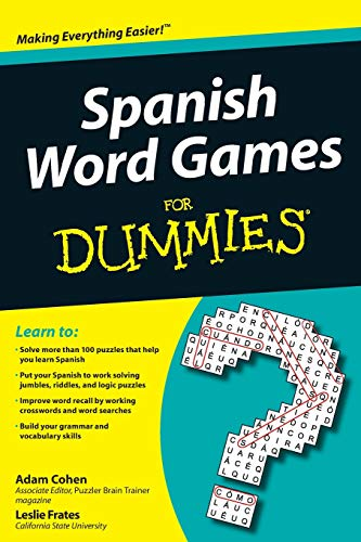 Spanish Word Games For Dummies -