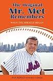 The Original Mr Met Remembers, Dan Reilly, 059546260X