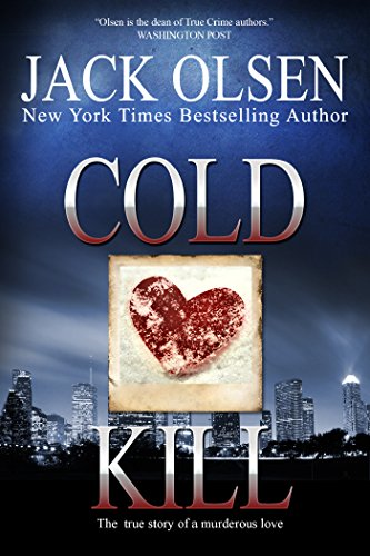 Cold Kill: The True Story of a Murderous ()