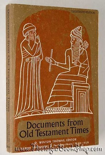 Documents from Old Testament Times (Torchbooks) by D. Winton Thomas (Editor) (1-Feb-1965) Paperback