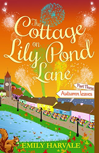 The Cottage on Lily Pond Lane-Part Three:: Autumn (Autumn Pond)