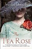 The Tea Rose: A Novel (English Edition)