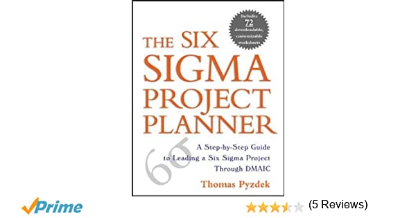 Amazon.com: The Six Sigma Project Planner : A Step-by-Step Guide ...