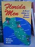 Florida Men, Felicia M. Haber, 0963962957