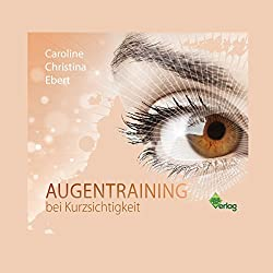 Augentraining bei Kurzsichtigkeit