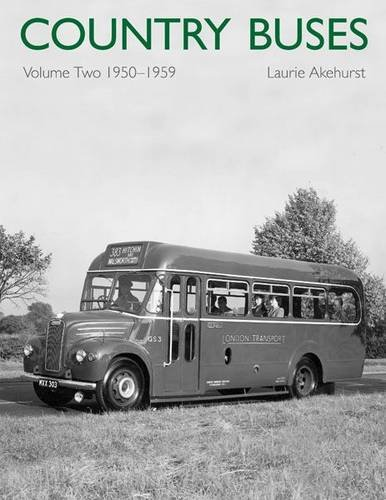 Country Buses: Volume 2: 1950-1959
