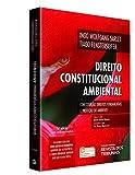 capa de Direito Constitucional Ambiental. Constituição, Direitos Fundamentais e Proteção do Ambiente