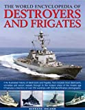 The World Encyclopedia of Destroyers and Frigates, Bernard Ireland, 0754818675