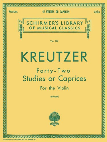 Kreutzer - 42 Studies or Caprices: Violin Method (Schirmer's Library of Musical Classics) (Tapa Blanda)