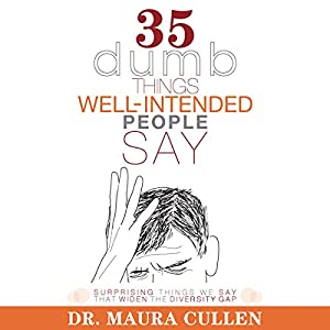 35 Dumb Things Well-Intended People Say Audiobook