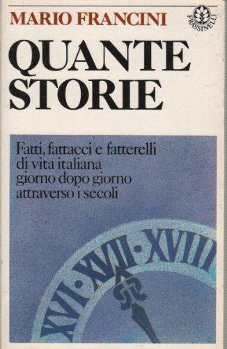 Quante storie (Saggistica Frassinelli) (Italian Edition)
