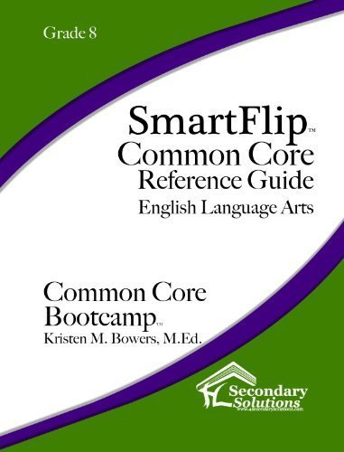 SmartFlip Common Core Reference Guide ELA, Grade 8 by Kristen M. Bowers (2014-02-25)
