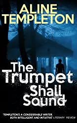 The Trumpet Shall Sound (English Edition)