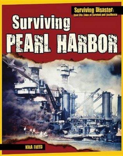 Read Online Surviving Pearl Harbor (Surviving Disaster) pdf