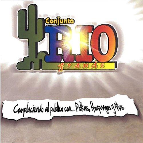 Conjunto Rio Grande Stream or buy for $9.49 · Complaciendo al Publico Con.