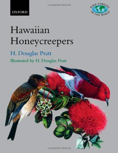 The Hawaiian Honeycreepers: Drepanidinae (Bird Families of the World) Pdf
