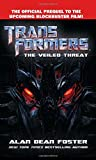 Transformers      The Veiled Threat (The Transformers)