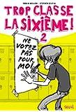 Ne votez pas pour moi !. Trop Classe la Sixième, tome 2 (2)