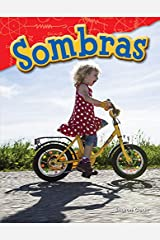 Sombras (Shadows) (Science Readers: Content and Literacy) (Spanish Edition) Kindle Edition