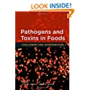 Pathogens and Toxins in Food: Challenges and Interventions