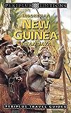 Indonesian New Guinea: Irian Jaya (Indonesia Travel Guides Series)