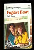 Fugitive Heart, Carly Bishop, 0373221703