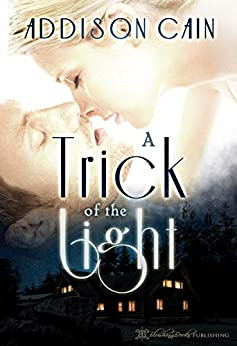 A Trick of the Light by [Cain, Addison]