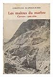 Image de Les maîtres du marbre (French Edition)