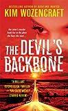 The Devil's Backbone, Kim Wozencraft, 0312948336