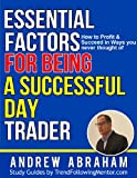 Be a Successful Day Trader ( Trend Following Mentor)