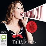 Speaking Out: A 21st-Century Handbook for Women and Girls | Tara Moss