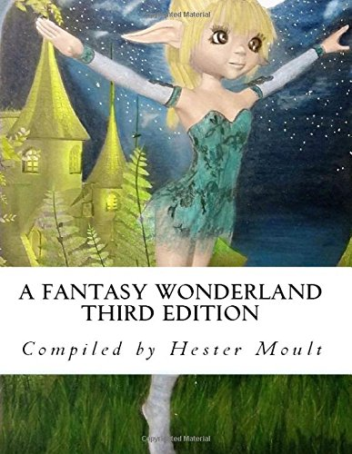A Fantasy Wonderland - 3rd Edition: A Greyscale Coloring Book (Volume 3)