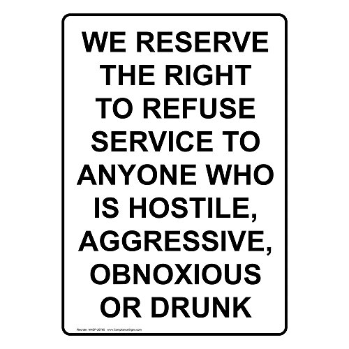 ComplianceSigns Vertical Vinyl We Reserve The Right To Refuse Service Labels, 5 x 3.50 in. with English Text, White, pack of 4 from ComplianceSigns