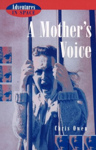 A Mother's Voice (Adventures in Space)