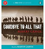 Download Goodbye to All That (CSA Word Classics (Audio)) (CD-Audio) - Common in PDF ePUB Free Online