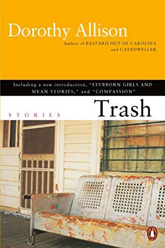 Trash from Dorothy Allison