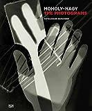 László Moholy-Nagy: The Photograms: Catalogue Raisonné