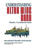 Understanding Ultra Wide Band Radio Fundamentals 9780131480032