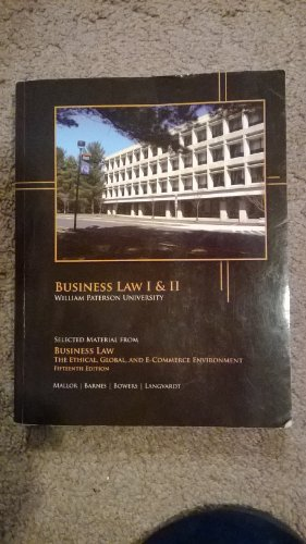 Business Law: The Ethical, Global, and E-Commerce Environment (William Paterson University)