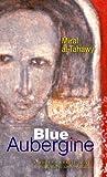 Blue Aubergine, Miral Al-Tahawy, 9774249682