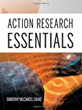 Action Research Essentials 1st Edition
