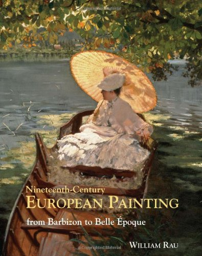 Nineteenth-Century European Painting: From Barbizon to Belle Époque