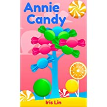 Books for Kids: Annie Candy (Friend of Jerry Lollipop) (Children's Books, Kids Books, Bedtime Stories books for Kids age 2-6, Beginner Readers, Fun Time Series)